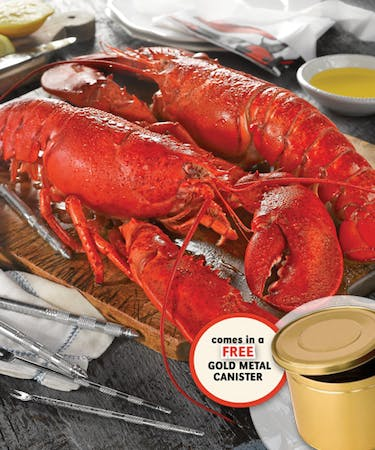 NOTE: Fresh Lobsters Gift Canister package includes: Two 1.5 lb. Live Maine Lobsters, Fresh Lemon & Clarified Butter, Two Shell Crackers and Seafood Forks, ...